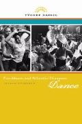 Caribbean and Atlantic Diaspora Dance : Igniting Citizenship