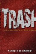 Trash : African Cinema from Below