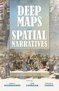 Deep Maps and Spatial Narratives