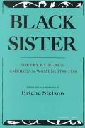 Black Sister Poetry by Black American Women, 1746-1980