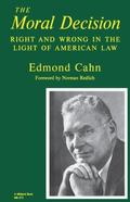 Moral Decision Right and Wrong in the Light of American Law