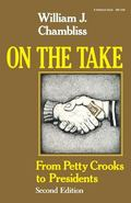 On the Take, Second Edition: From Petty Crooks to Presidents (A Midland Book)