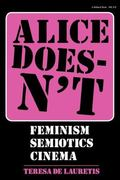Alice Doesn't Feminism, Semiotics, Cinema