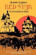Red Star The First Bolshevik Utopia