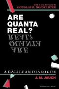 Are Quanta Real? A Galilean Dialogue