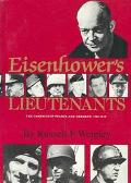 Eisenhower's Lieutenants The Campaign of France and Germany 1944-1945