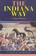 Indiana Way A State History