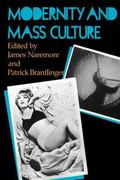 Modernity and Mass Culture