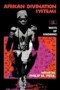 African Divination Systems Ways of Knowing