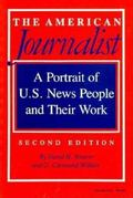 American Journalist: A Portrait of U. S. News People and Their Work - David H. Weaver - Pape...