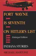 Fort Wayne is Seventh on Hitler's List