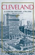 Cleveland A Concise History, 1796-1990