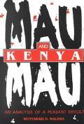 Mau Mau and Kenya An Analysis of a Peasant Revolt