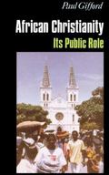 African Christianity Its Public Role