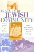 In Search of Jewish Community Jewish Identities in Germany and Austria, 1918-1933