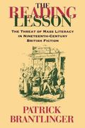 Reading Lesson The Threat of Mass Literacy in Nineteenth-Century British Fiction