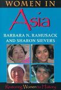 Women in Asia Restoring Women to History