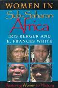 Women in Sub-Saharan Africa Restoring Women to History