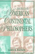 Portraits of American Continental Philosophers