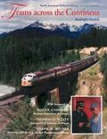 Trains Across the Continent North American Railroad History
