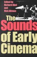 Sounds of Early Cinema