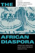 African Diaspora African Origins and New World Identities