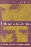 Derrida and Husserl The Basic Problem of Phenomenology