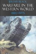 Warfare in the Western World, 1882-1975