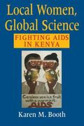 Local Women, Global Science Fighting AIDS in Kenya