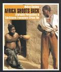 Africa Shoots Back Alternative Perspectives in Sub-Saharan Francophone African Film