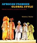 Fashioning Africa Power and the Politics of Dress