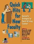 Quick Hits For New Faculty Successful Strategies By Award-winning Teachers