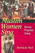 Muslim Women Sing Hausa Popular Song