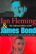 Ian Fleming & James Bond The Cultural Politics Of 007