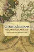Geomodernisms Race, Modernism, Modernity