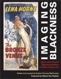 Imaging Blackness Race And Racial Representation in Film Poster Art