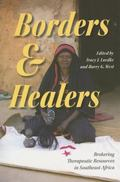 Borders And Healers Brokering Therapeutic Resources in Southeast Africa