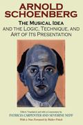 Musical Idea and the Logic, Technique, and Art of Its Presentation