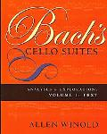 Bach's Cello Suites Analyses and Explorations