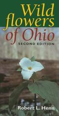 Wildflowers of Ohio (Second Edition)