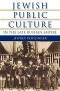 Jewish Public Culture in the Late Russian Empire