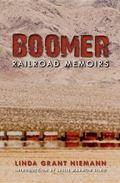 Boomer : Railroad Memoirs