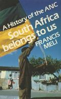 History of the Anc South Africa Belongs to Us