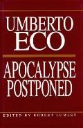 Apocalypse Postponed - Umberto Eco - Hardcover
