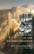 Adventures on the Western Frontier