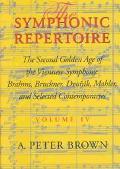 Symphonic Repertoire The Second Golden Age of the Viennese Symphony  Brahms, Bruckner, Dvora...