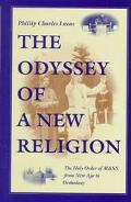Odyssey of a New Religion The Holy Order of Mans from New Age to Orthodoxy