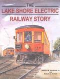 Lake Shore Electric Railway Story