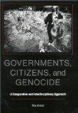 Governments, Citizens, and Genocide: A Comparative and Interdisciplinary Approach