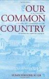 Our Common Country : Family Farming, Culture, and Community in the Nineteenth-Century Midwest